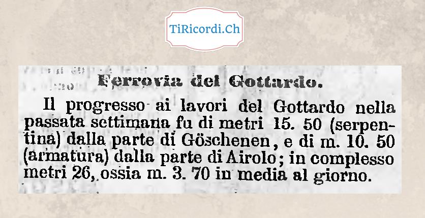 140 anni fa: Aggiornamento sullo stato dei lavori per il tunnel ferroviario del San Gottardo.  1 febbraio 1848