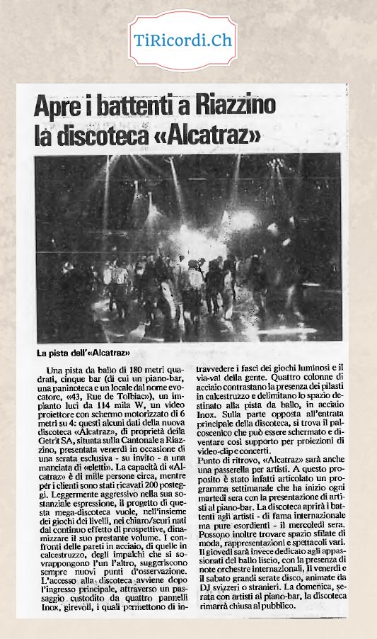 15 aprile 1991 Apre i battenti la Discoteca Alcatraz di Riazzino ( Vanilla Club)