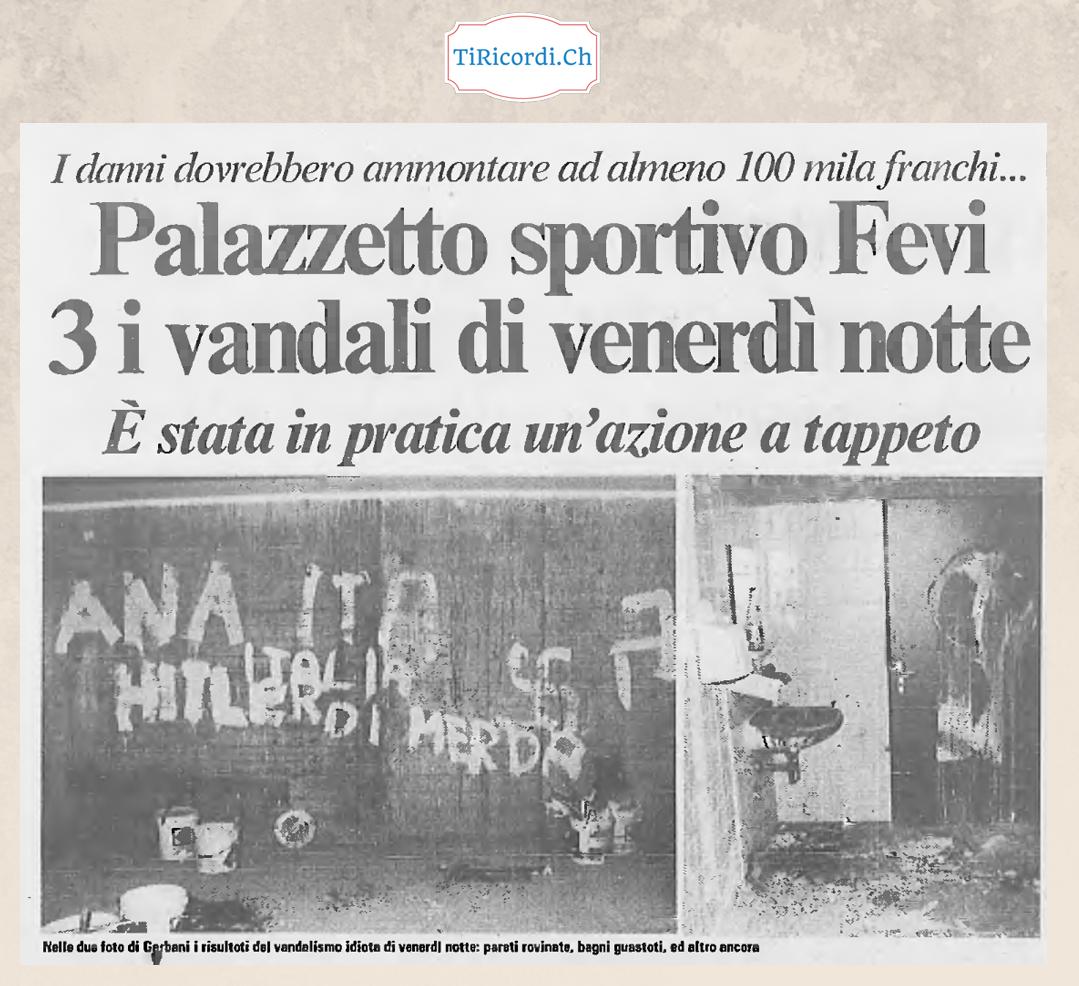 9 Febbraio 1988: 30 anni fa vandali al Palazzetto Fevi di Locarno.