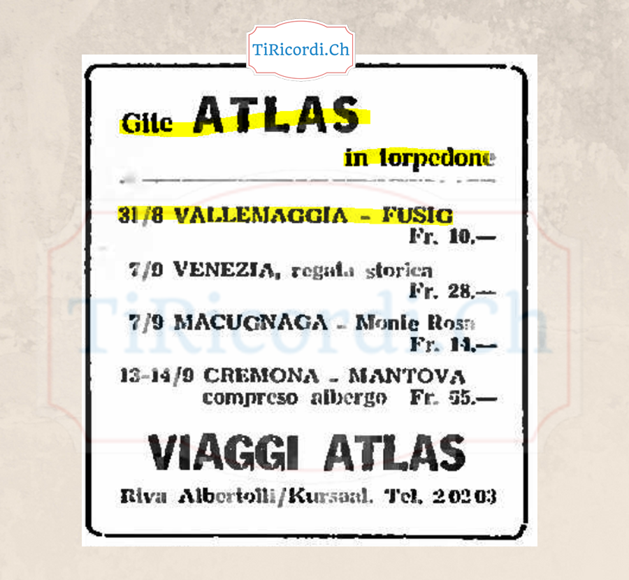 Alla scoperta del mondo con i viaggi Atlas. Mete che spaziavano da Macugnaga a Fusio.  Correva l'estate del 1958,