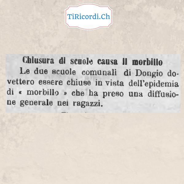 Scuole chiuse 110 anni fa a Dongio causa Morbillo.