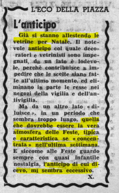 Il 25 novembre del 1968 ci si stupiva perché alcune vetrine erano (già) decorate ben un mese prima di natale. Al posto d...