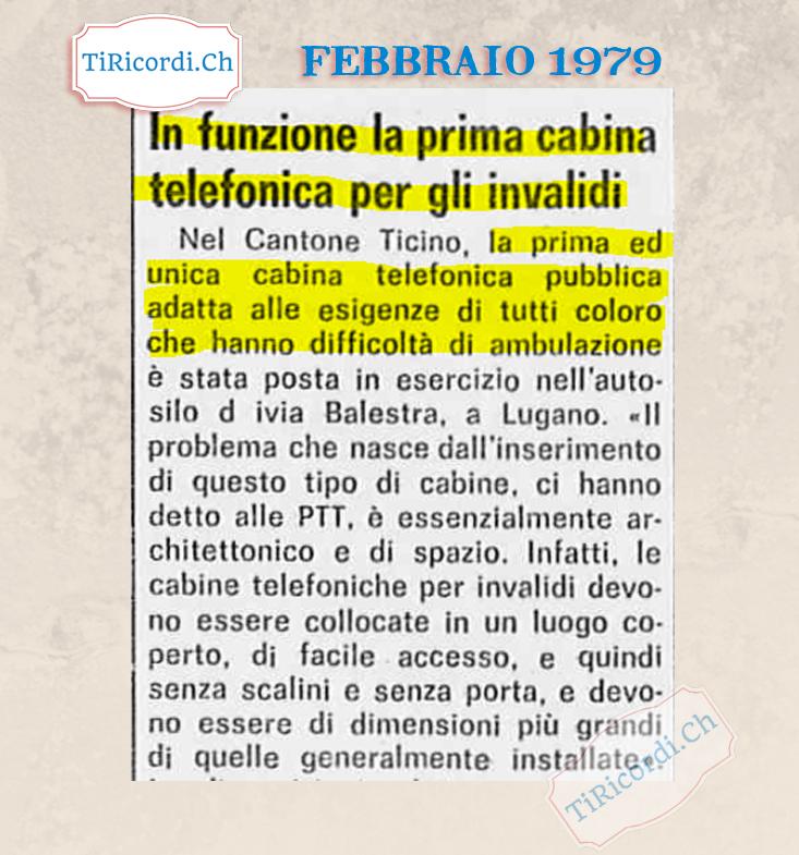 #40anni fa posata a Lugano la prima cabina telefonica adatta agli invalidi in Ticino.