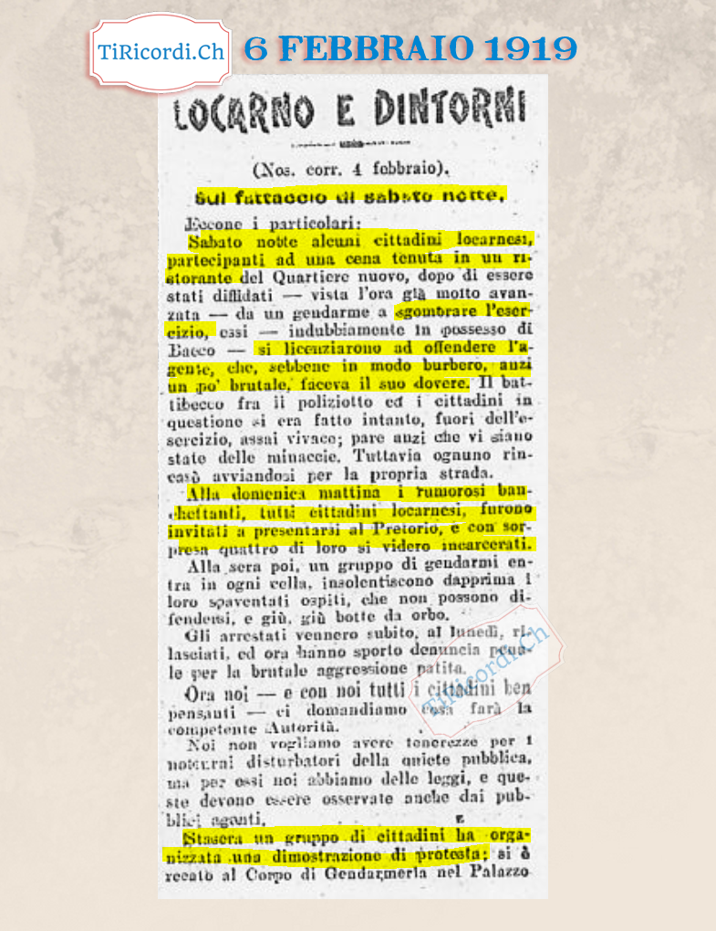 Il 6 febbraio del 1919 si protestava per la carcerazione di alcuni locarnesi rei di aver avuto un battibecco con un agen...