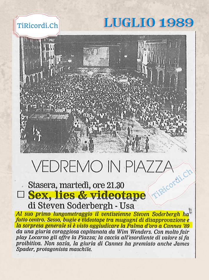 8 agosto 1989 al Festival di Locarno il primo film di Steven Soderbergh  #30anni