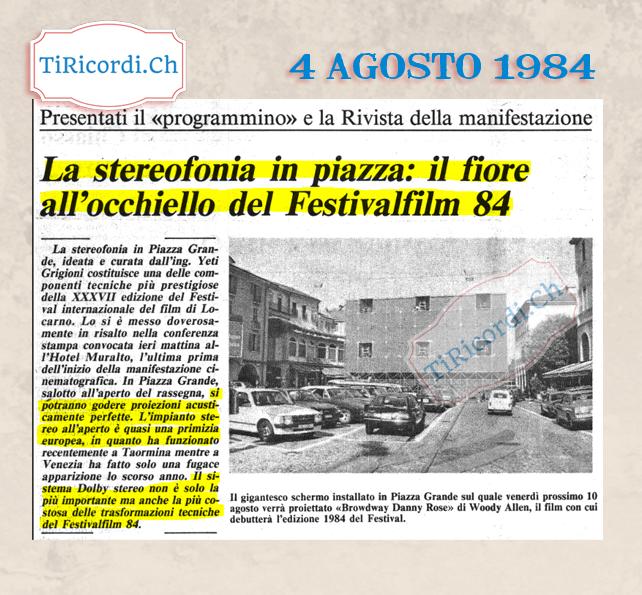 Agosto del 1984 presentato il nuovo Festival del film. Grande novità: Il Dolby Stereo in Pazza Grande #35anni
