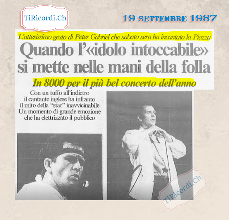 19 settembre 1987: in Piazza Grande a Locarno il concerto di Peter Gabriel.