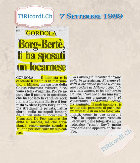 Settembre 1989: pastore ticinese di sposava Loredana Bertè e Björn Borg #30anni