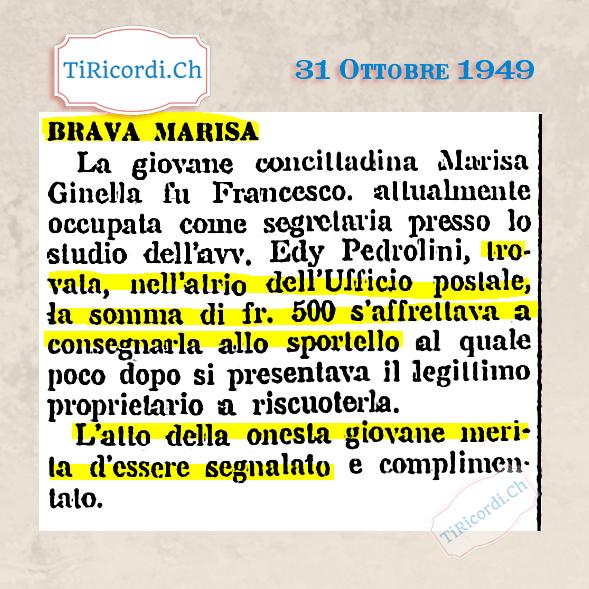 31 Ottobre 1949: La brava Marisa trova 500 franchi (nota bene siamo alla fine degli anni 40) e riconsegna la somma #70an...