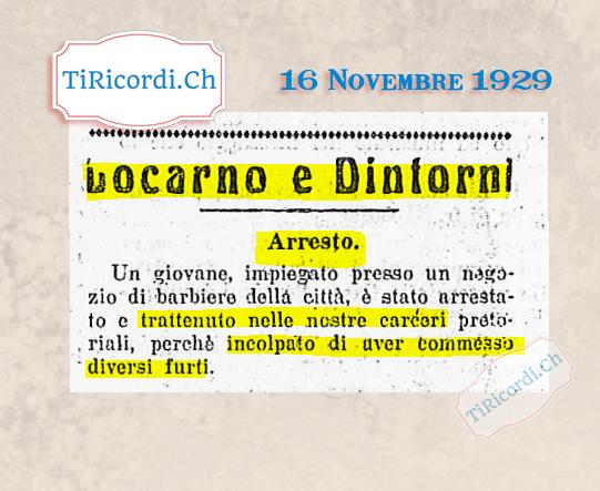 16 Novembre 1929: giovane impiegato barbiera arrestato a Locarno #90anni