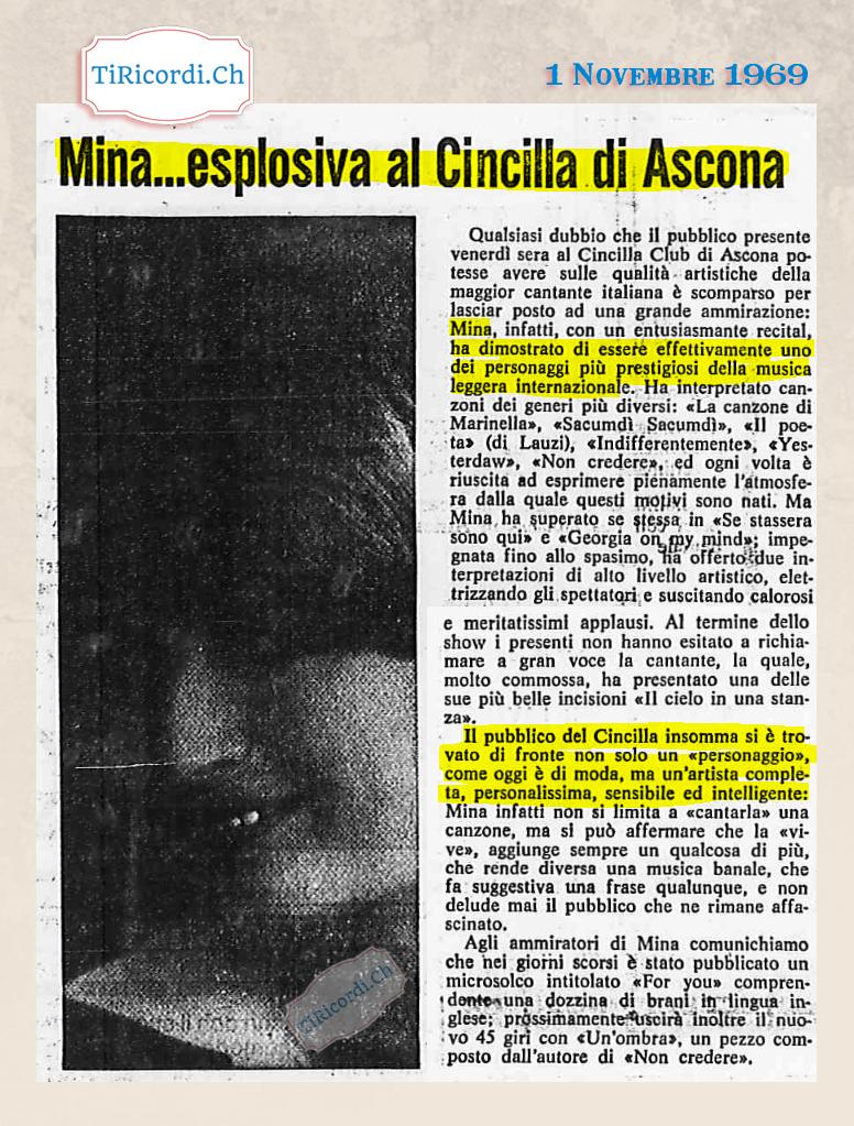 Venerdì 1 novembre 1969: Storica esibizione di Mina ad Ascona presso la discoteca Cincillà #50anni
