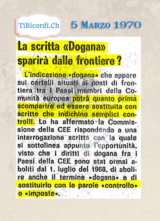 5 Marzo 1970: La scritta «Dogana» sparirà dalle frontiere? #50anni