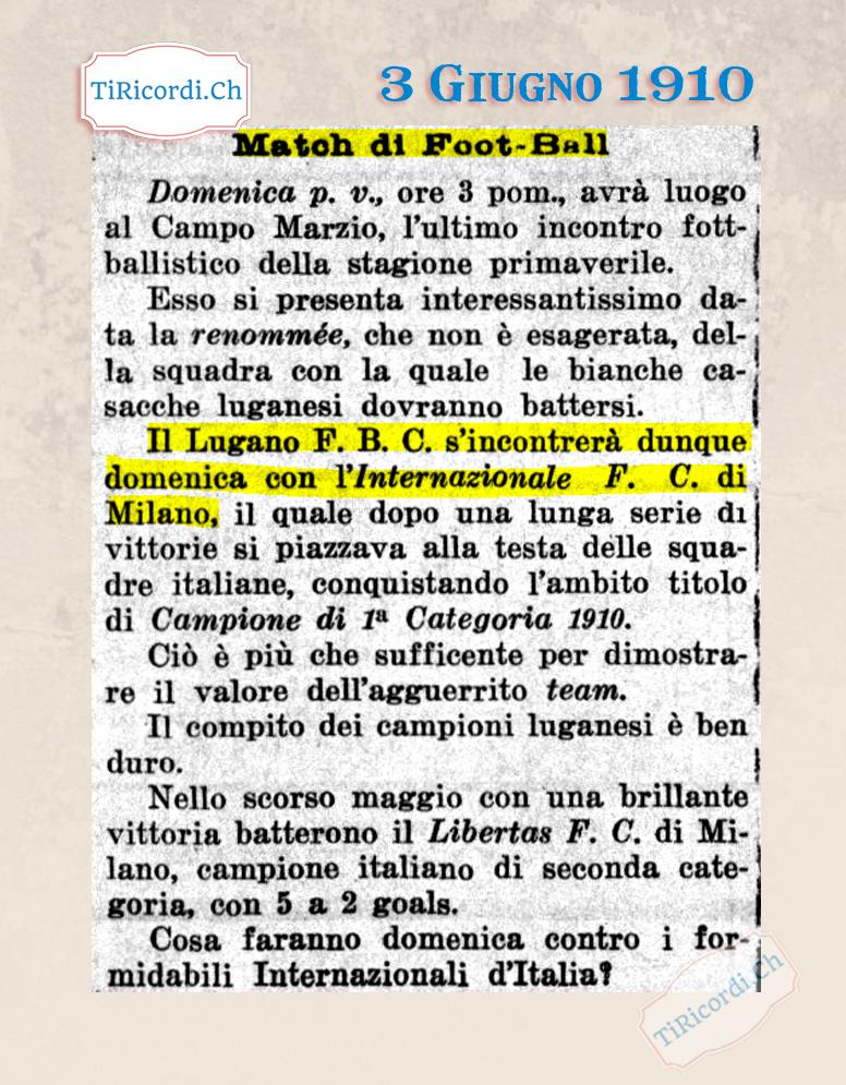 3 Giugno 1910: Partita molto attesa in Ticino: Lugano-Inter!  Se non avete ancora guardato la partita dopo #110anni  NON...