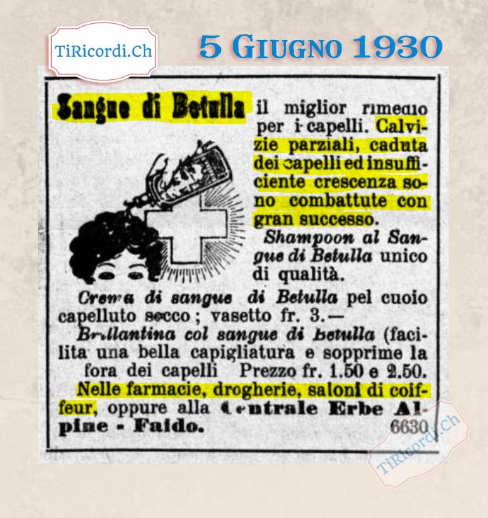 5 Giugno 1930: Il sangue di betulla come rimedio per i vostri capelli #90anni