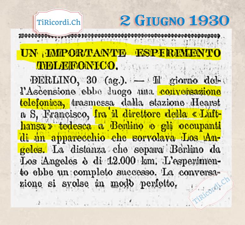 Giornata dell`Ascensione del 1930: Prima conversazione telefonica fra Berlino ed un volo aereo su Los Angeles via S. Fra...