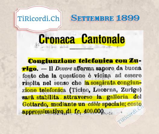 Settembre 1899, buone notizie sul collegamento telefonico Ticino-Zurigo!