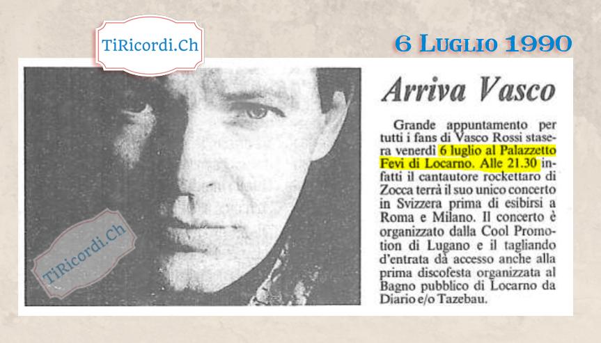 6 Luglio 1990: Vasco tornava a Locarno per un`indimenticabile concerto al Palazzetto Fevi.  Sono passati #30anni chi se ...