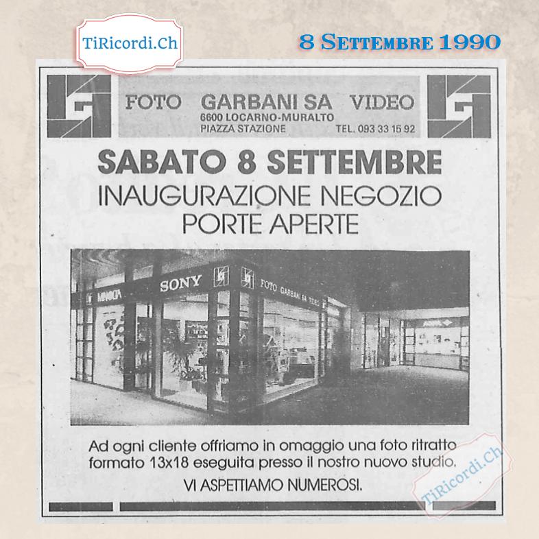 8 Settembre 1990: 30 anni fa nuovo negozio di Foto Video Garbani SA