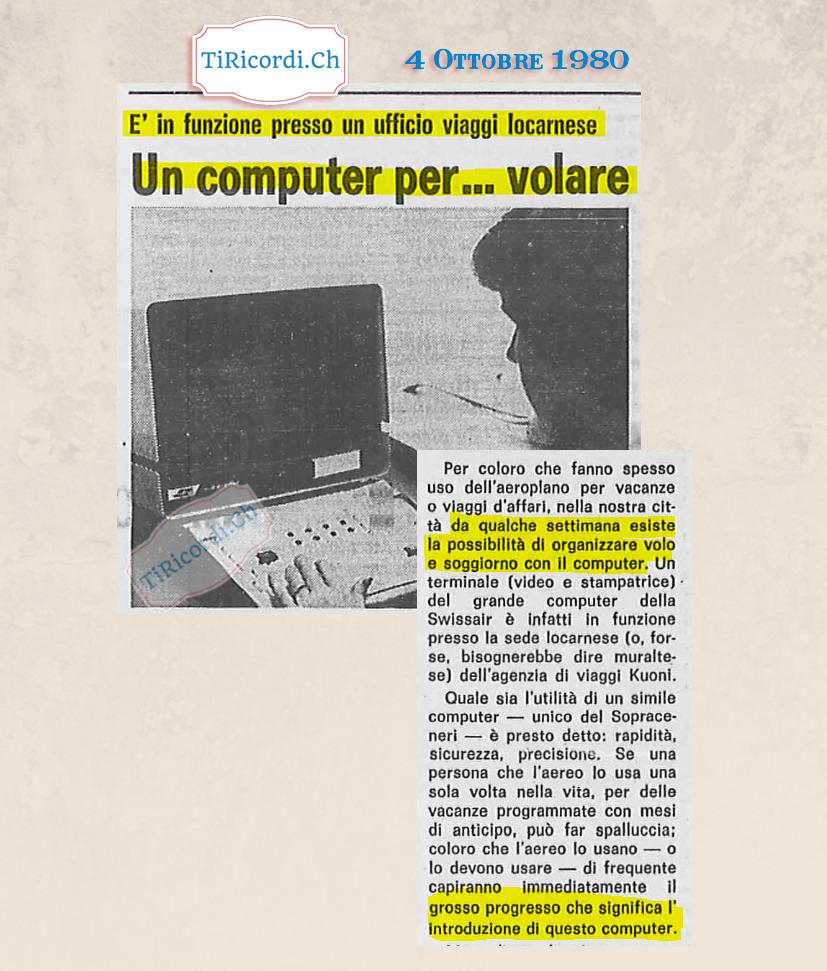4 Ottobre 1980: Prenotare un volo tramite computer? Possibile tramite un unico ordinatore per tutto il Ticino, #40anni f...