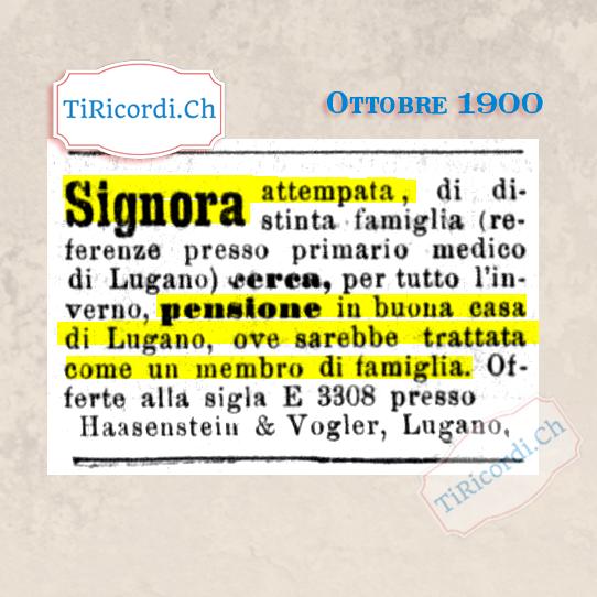 Ottobre 1900: Attempata signora cerca casa a Lugano #120anni