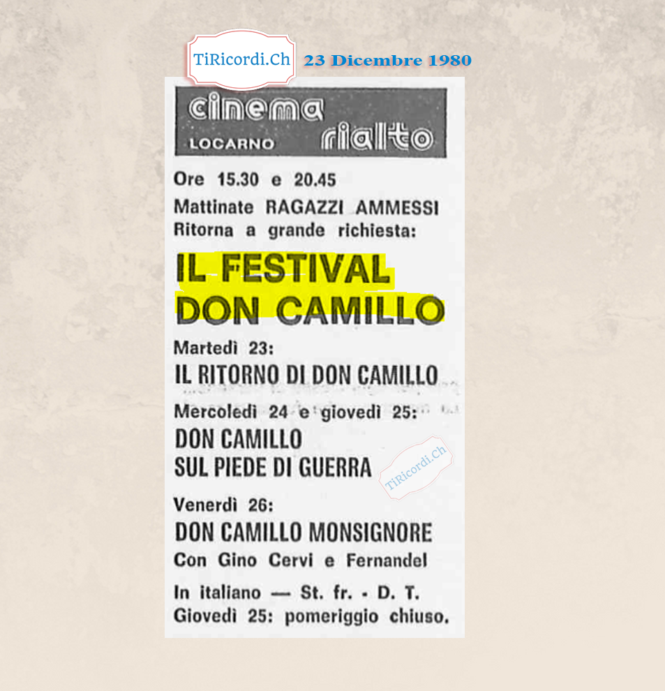 23 Dicembre 1980: Festival dedicato ai film di Don Camillo il 23,24 e 25 dicembre 1980.