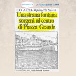 27 Dicembre 1990: Un progetto estetico per la pedonalizzazione di Piazza Grande a Locarno avvenuta 17 anni dopo.   Nel...