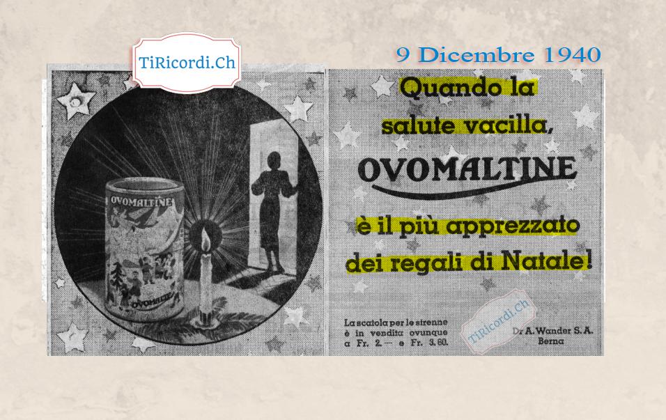 9 Dicembre 1940: Pubblicità Ovomaltina come regalo natalizio #80anni